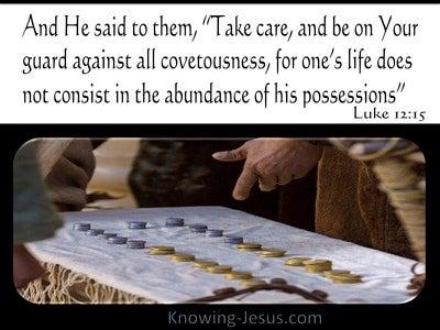 Luke 12:15 Guard Against All Covetousness (black)