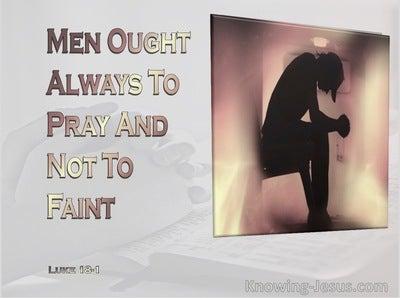 Luke 18:1 Pray and Do Not Lose Heart (gray)