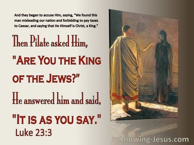 Luke 23:3 They Began To Accuse Him (red)