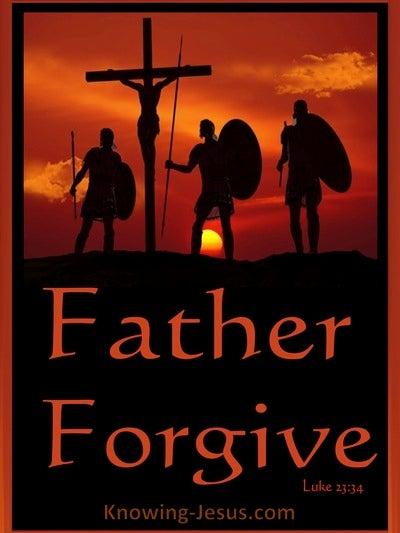Luke 23:34 Father Forgive (orange)