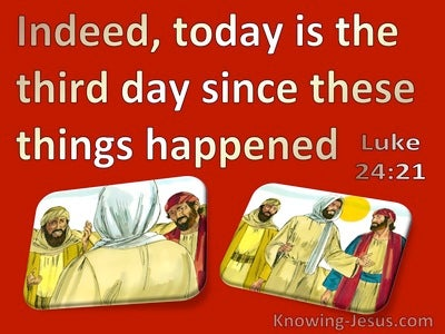 Luke 24:21 Today Is The Third Day (red)