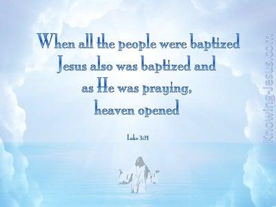 Luke 3:21 When Jesus Was Praying (blue)