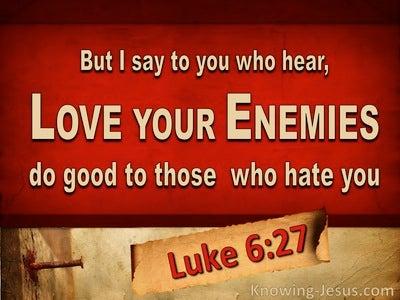 Luke 6:27 Love Your Enemies (red)