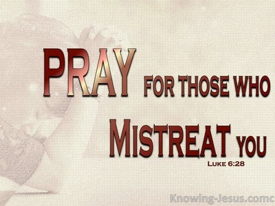 Luke 6:28 Pray For Those Who Mistreat You (beige)