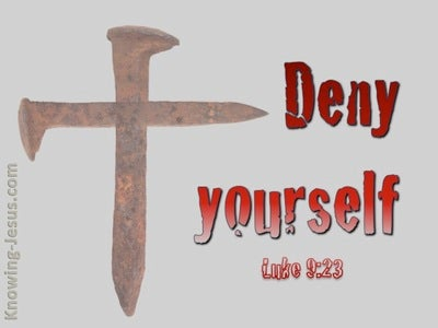 Luke 9:23  Deny Yourself And Take Up Your Cross (red)