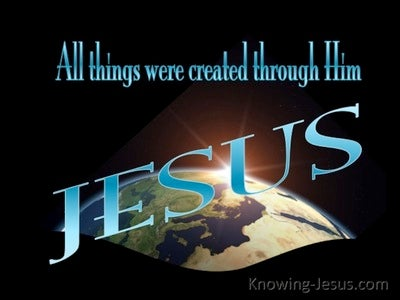 John 1:3 All Was Created By Him (blue)