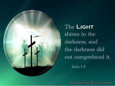 John 1:5 The Light Shines In The Darkness (white)