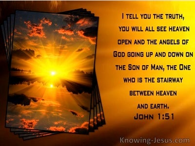 John 1:51 You Will See Heaven Open And Angels Ascending And Descending On The Son Of Man (windows)06:12
