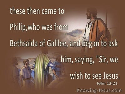 John 12:21 We Wish To See Jesus (brown)