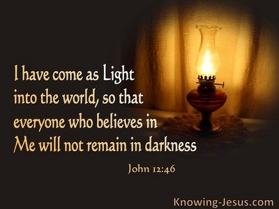 John 12:46 Jesus Has Come As Light (orange)