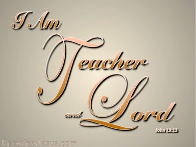 John 13:13 I Am Teacher and Lord (beige)