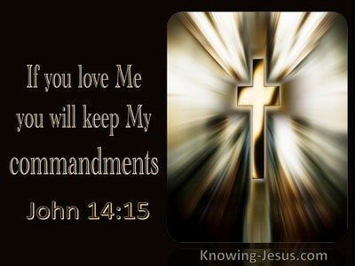 John 14:15 If You Love Me You Will Keep My Commandments (utmost)11:02