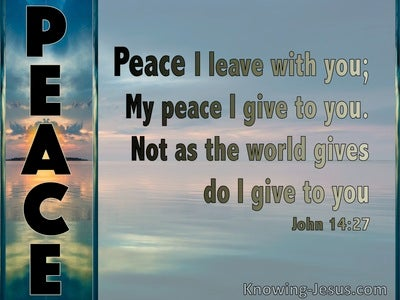 John 14:27 My Peace I Give To You (blue)