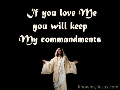 John 15:14 Keep My Commandments (black)