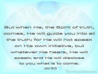 John 16:19  The Spirit Will Guide You Into All Truth (blue)
