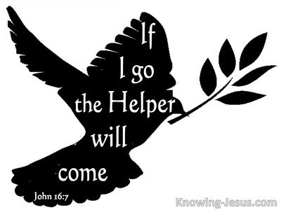 John 16:7 Will Send The Helper (white)