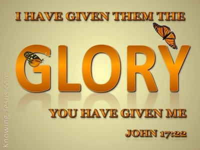 John 17:22 The Glory You Have Given Me (orange)