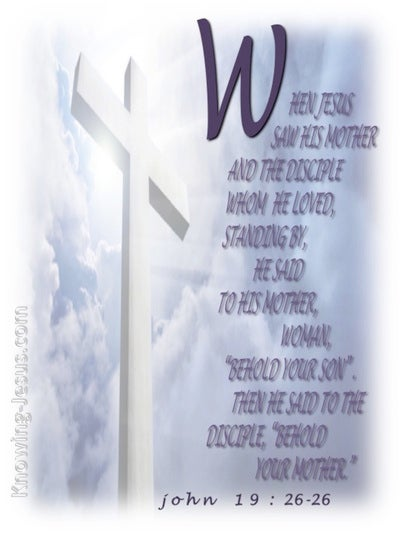 John 19:27 Woman, Behold Your Son (white)