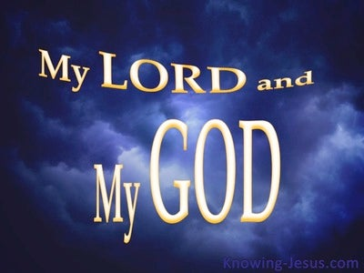 John 20:28  My Lord and My God (devotional) (blue)