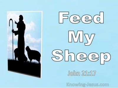 John 21:17 Feed My Sheep (utmost)03:03