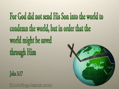 John 3:17 God Sent His Son Into The World:green