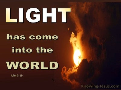 John 3:19 Men Love Darkness Rather Than Light (black)