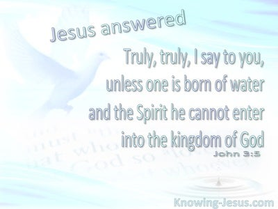 John 3:5 Born Of Water And The Spirit (blue)