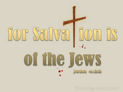 John 4:22 Salvation Is From The Jews (beige)