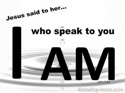 John 4:26 Jesus Said I Am (white)