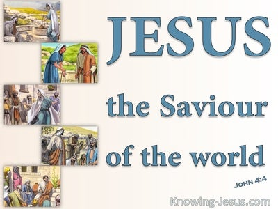 John 4:42 We Know He Is The Saviour (blue)