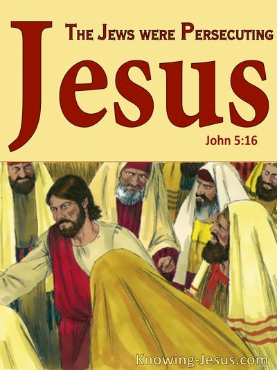 John 5:16 The Jews Persecuted Jesus For Healing On The Sabbath (red)