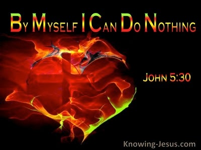 John 5:30 By Myself I Can Do Nothing (windows)01:19
