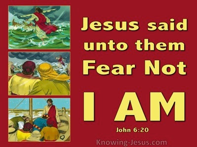 John 6:20 Fear Not It Is I (red)
