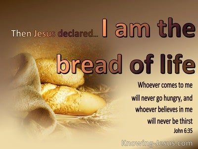 John 6:35 I am the bread of life (beige)