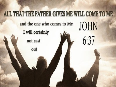 John 6:37 He Who Comes To Me WIl Not Be Cast Out (beige)