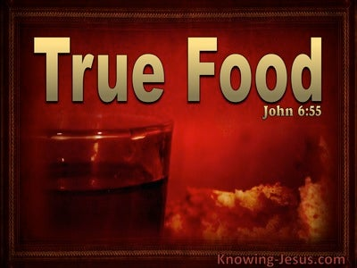 John 6:55 My Flesh Is True Food (gold)