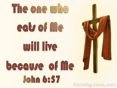 John 6:57 He Who Eats Of Me Will Live (red)