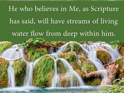 John 7:38  Streams Of Living Water Deep Within (green)