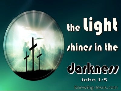 John 1:5 The Light Shines In The Darkness (green)