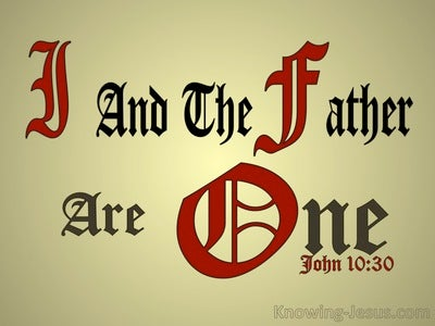 John 10:30 I And The Father Are One (gold)