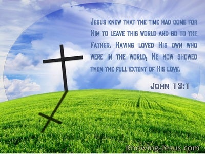 John 13:1 Jesus Knew That The Time Had Come For Him To Leave This World (windows)09:14