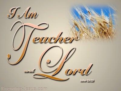 John 13:13 I Am Teacher And Lord (orange)