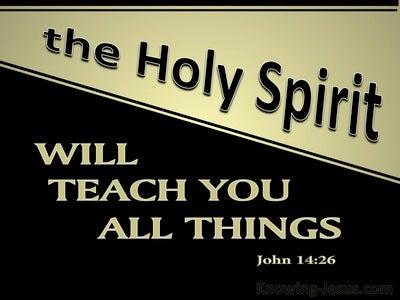 John 14:26 He Will Teach You All Things (black)