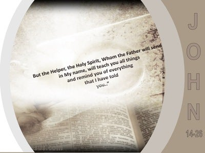 John 14:26 The Holy Spirit Whom The Father Will Send (gray)