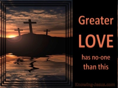 John 15:13 Greater Love Has No One (orange)
