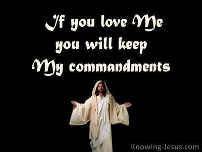 John 14:15 Keep My Commandments (black)