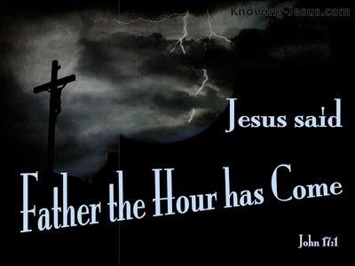 John 17:1 The Hour Has Come (black)