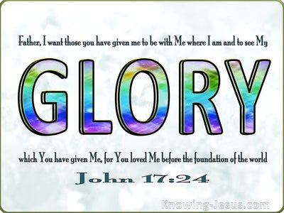John 17:24 That They May See My Glory (silver)