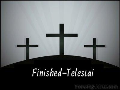 John 19:30 Finished:Telestai (devotional)01:08 (black)