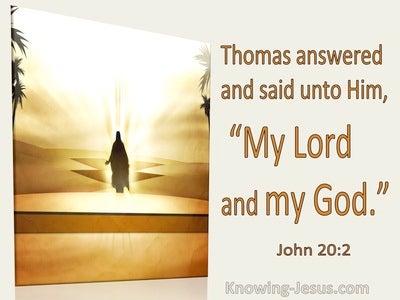 John 20:2 Thoman Said To Him My Lord And My God (utmost)01:18